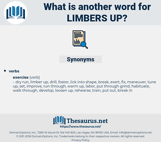 limbers up, synonym limbers up, another word for limbers up, words like limbers up, thesaurus limbers up