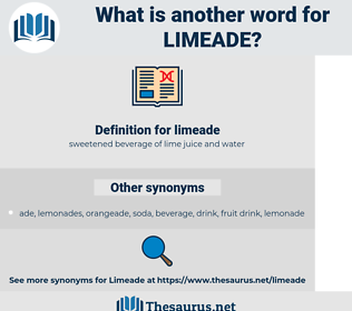 limeade, synonym limeade, another word for limeade, words like limeade, thesaurus limeade