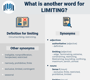 limiting, synonym limiting, another word for limiting, words like limiting, thesaurus limiting
