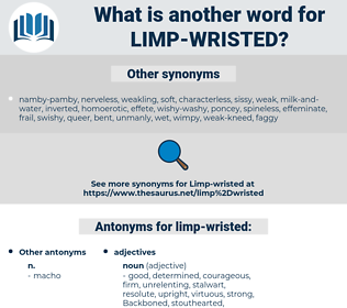 limp-wristed, synonym limp-wristed, another word for limp-wristed, words like limp-wristed, thesaurus limp-wristed