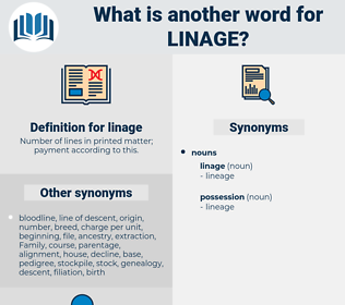 linage, synonym linage, another word for linage, words like linage, thesaurus linage