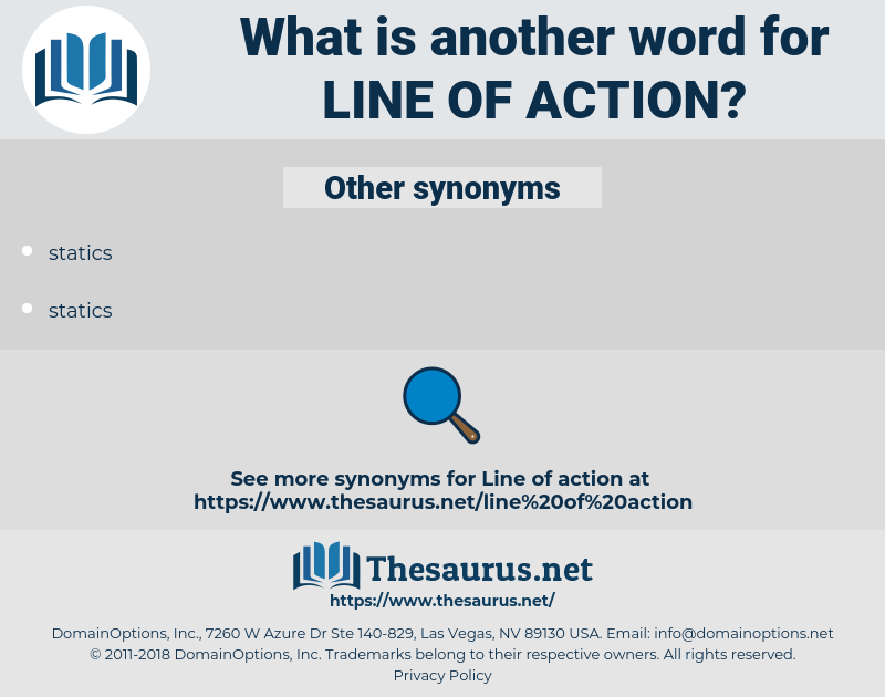 line of action, synonym line of action, another word for line of action, words like line of action, thesaurus line of action