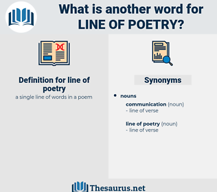 line of poetry, synonym line of poetry, another word for line of poetry, words like line of poetry, thesaurus line of poetry