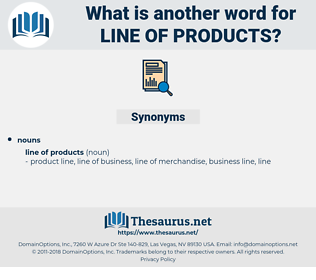 line of products, synonym line of products, another word for line of products, words like line of products, thesaurus line of products