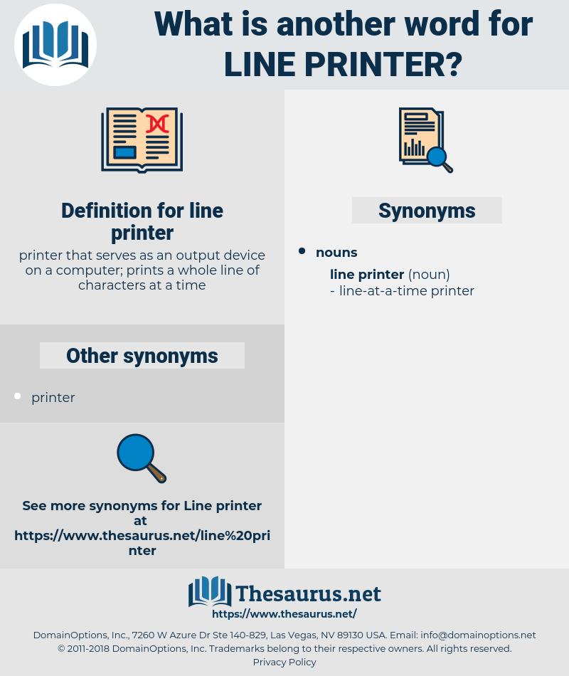 line printer, synonym line printer, another word for line printer, words like line printer, thesaurus line printer