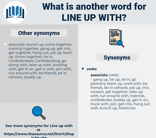 line up with, synonym line up with, another word for line up with, words like line up with, thesaurus line up with