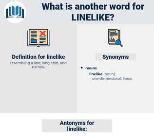 linelike, synonym linelike, another word for linelike, words like linelike, thesaurus linelike