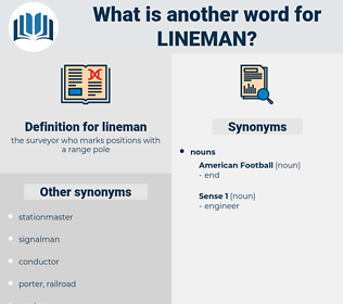 lineman, synonym lineman, another word for lineman, words like lineman, thesaurus lineman
