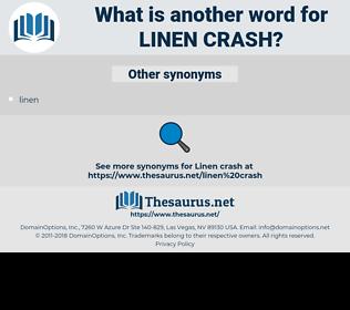 linen crash, synonym linen crash, another word for linen crash, words like linen crash, thesaurus linen crash