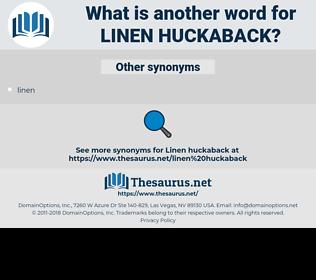 linen huckaback, synonym linen huckaback, another word for linen huckaback, words like linen huckaback, thesaurus linen huckaback
