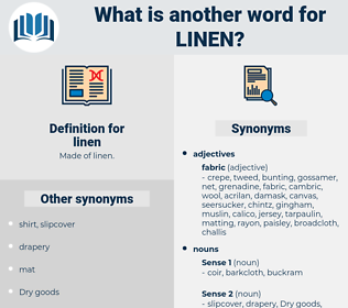 linen, synonym linen, another word for linen, words like linen, thesaurus linen