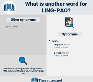 ling-pao, synonym ling-pao, another word for ling-pao, words like ling-pao, thesaurus ling-pao