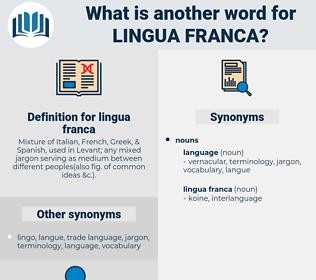 lingua franca, synonym lingua franca, another word for lingua franca, words like lingua franca, thesaurus lingua franca