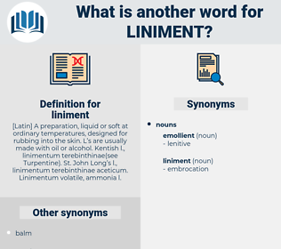 liniment, synonym liniment, another word for liniment, words like liniment, thesaurus liniment
