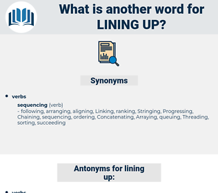 lining up, synonym lining up, another word for lining up, words like lining up, thesaurus lining up