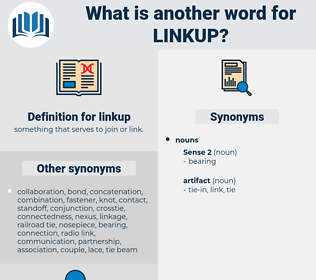 linkup, synonym linkup, another word for linkup, words like linkup, thesaurus linkup