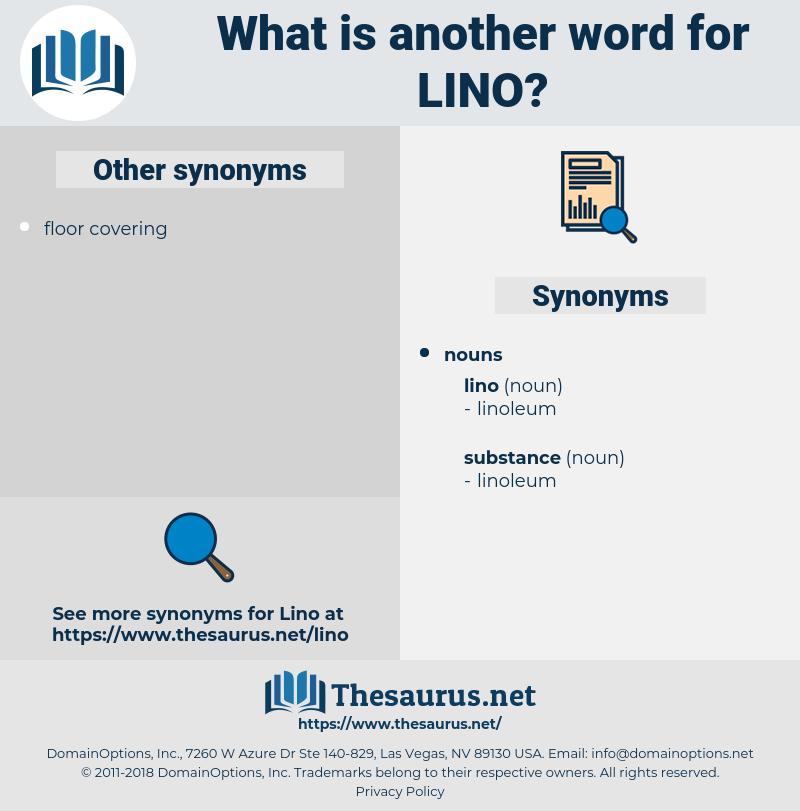 lino, synonym lino, another word for lino, words like lino, thesaurus lino