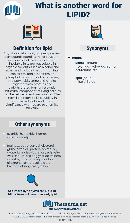 lipid, synonym lipid, another word for lipid, words like lipid, thesaurus lipid