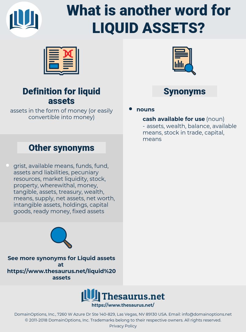 liquid assets, synonym liquid assets, another word for liquid assets, words like liquid assets, thesaurus liquid assets