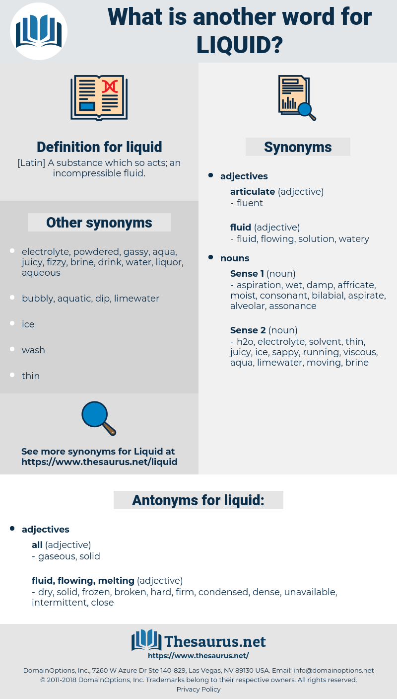 liquid, synonym liquid, another word for liquid, words like liquid, thesaurus liquid