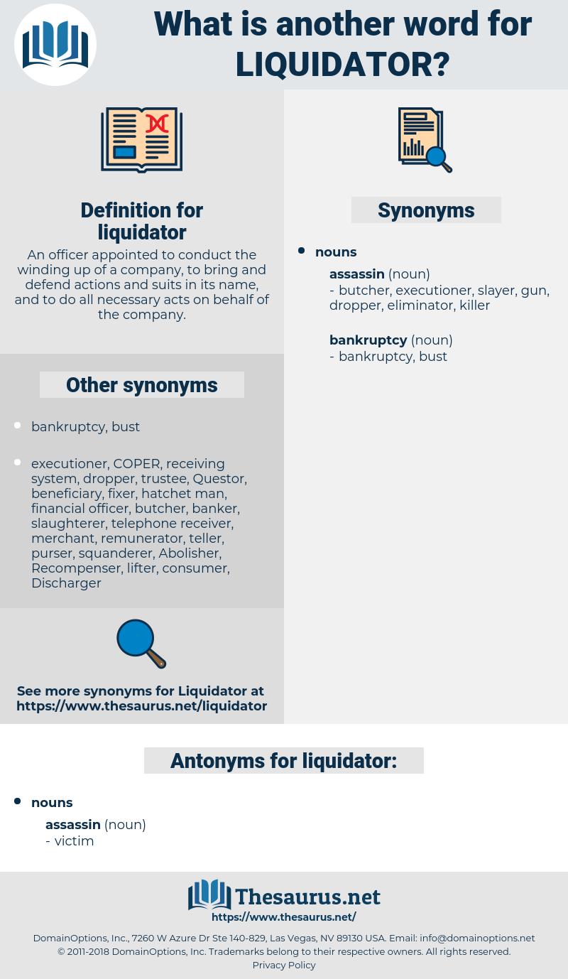 liquidator, synonym liquidator, another word for liquidator, words like liquidator, thesaurus liquidator