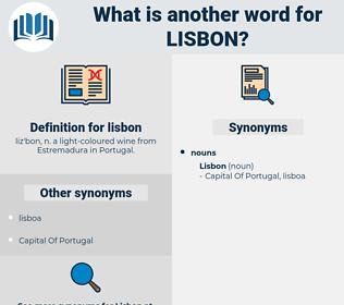 lisbon, synonym lisbon, another word for lisbon, words like lisbon, thesaurus lisbon
