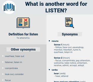 listen, synonym listen, another word for listen, words like listen, thesaurus listen