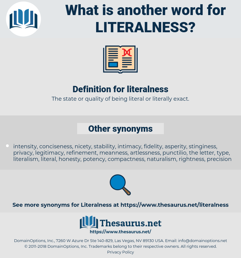 literalness, synonym literalness, another word for literalness, words like literalness, thesaurus literalness