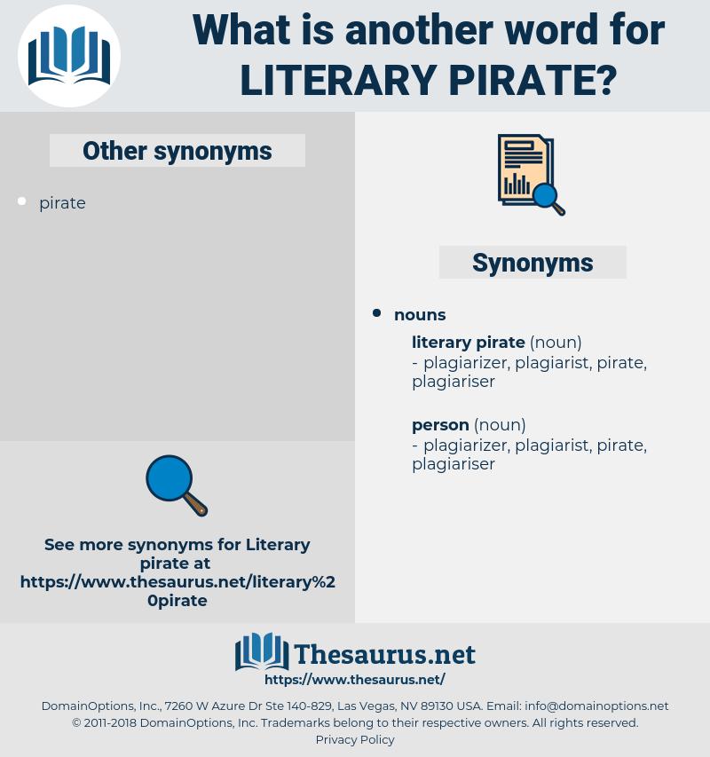literary pirate, synonym literary pirate, another word for literary pirate, words like literary pirate, thesaurus literary pirate