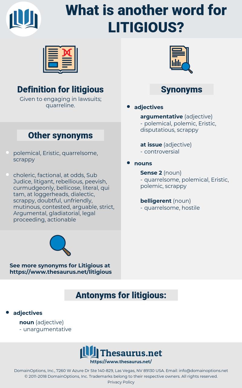 litigious, synonym litigious, another word for litigious, words like litigious, thesaurus litigious
