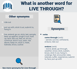 live through, synonym live through, another word for live through, words like live through, thesaurus live through