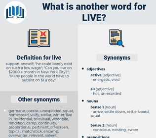 live, synonym live, another word for live, words like live, thesaurus live