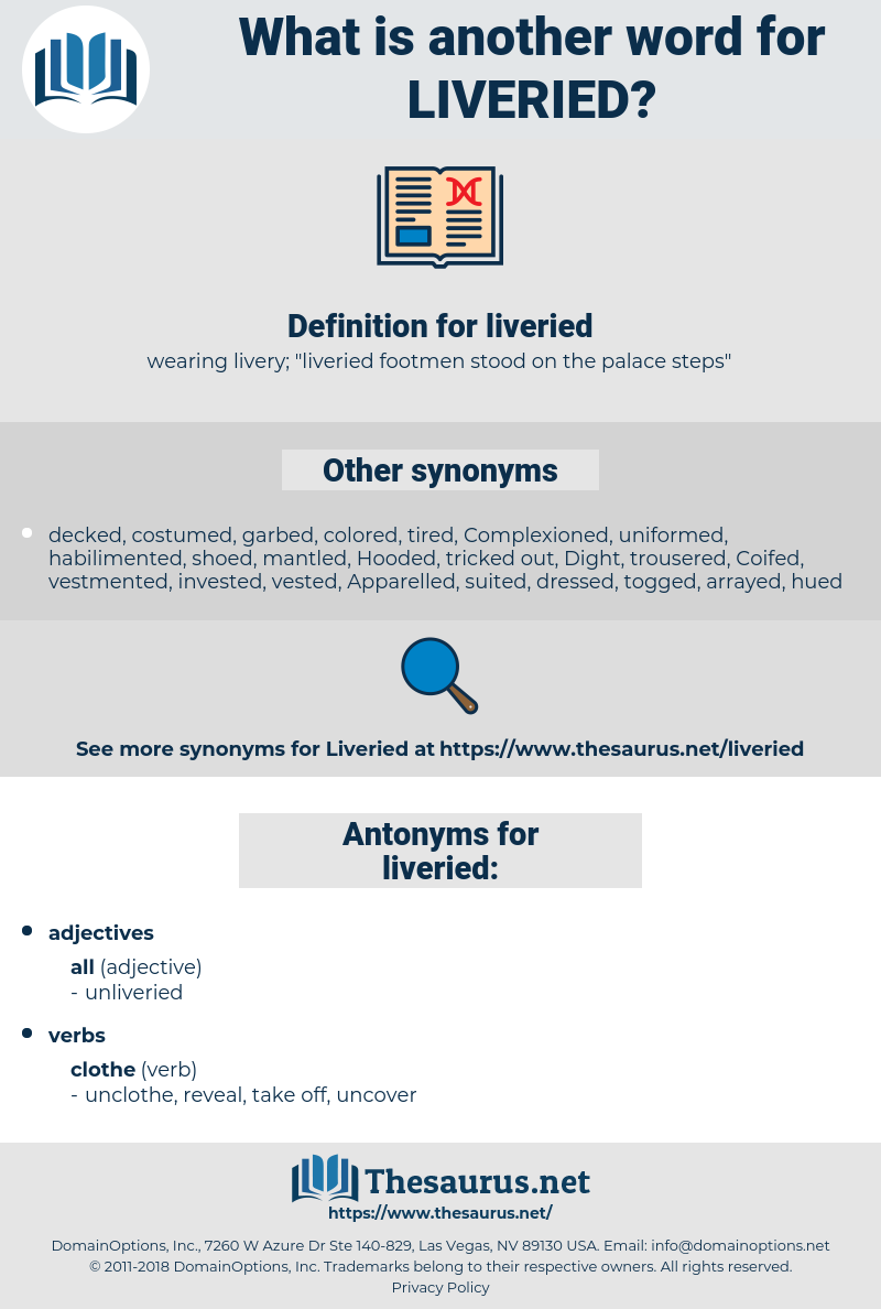 liveried, synonym liveried, another word for liveried, words like liveried, thesaurus liveried
