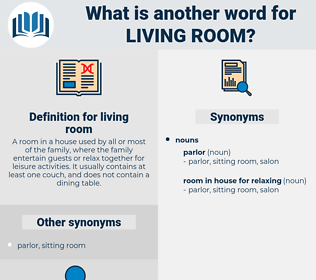 living room, synonym living room, another word for living room, words like living room, thesaurus living room