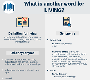living, synonym living, another word for living, words like living, thesaurus living
