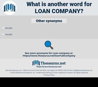 loan company, synonym loan company, another word for loan company, words like loan company, thesaurus loan company