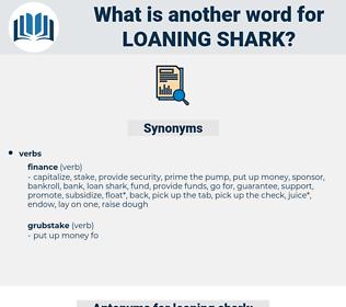 loaning shark, synonym loaning shark, another word for loaning shark, words like loaning shark, thesaurus loaning shark