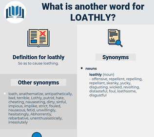 loathly, synonym loathly, another word for loathly, words like loathly, thesaurus loathly