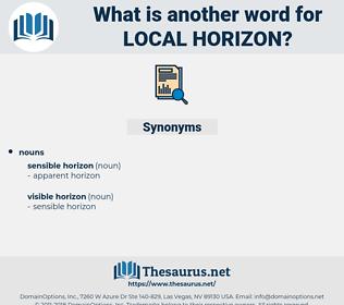 local horizon, synonym local horizon, another word for local horizon, words like local horizon, thesaurus local horizon
