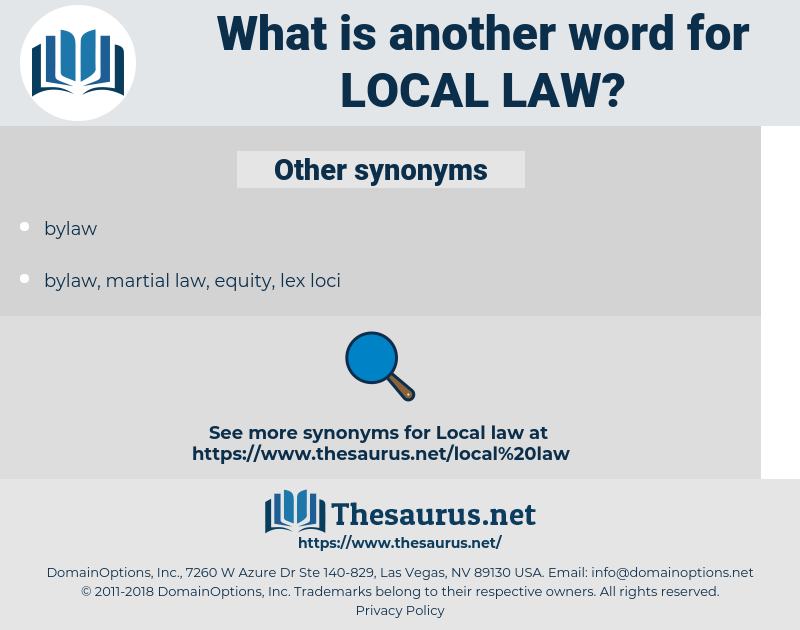 local law, synonym local law, another word for local law, words like local law, thesaurus local law