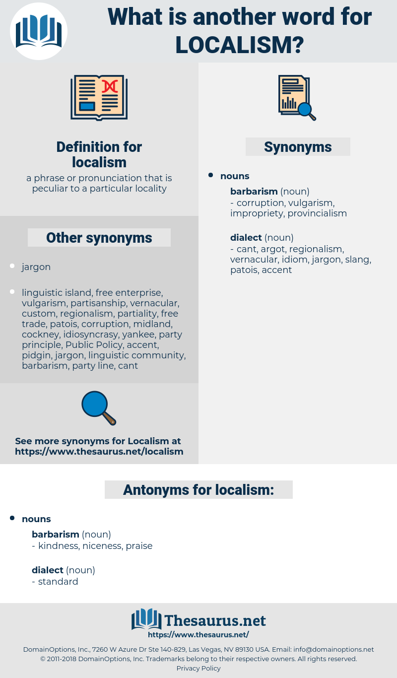 localism, synonym localism, another word for localism, words like localism, thesaurus localism