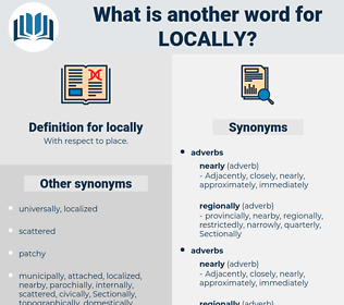 locally, synonym locally, another word for locally, words like locally, thesaurus locally