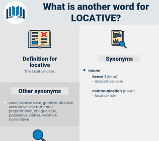 locative, synonym locative, another word for locative, words like locative, thesaurus locative