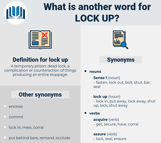 lock up, synonym lock up, another word for lock up, words like lock up, thesaurus lock up