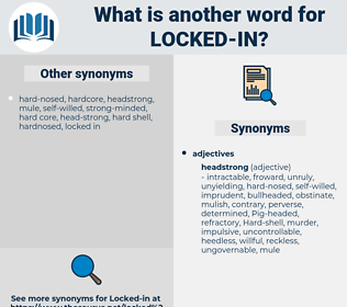 locked-in, synonym locked-in, another word for locked-in, words like locked-in, thesaurus locked-in