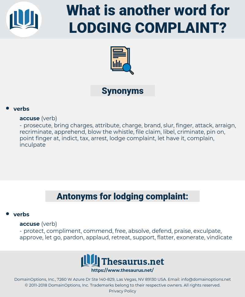 lodging complaint, synonym lodging complaint, another word for lodging complaint, words like lodging complaint, thesaurus lodging complaint