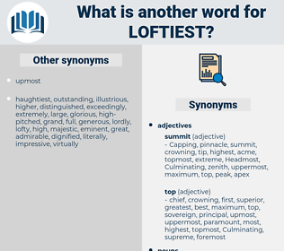 loftiest, synonym loftiest, another word for loftiest, words like loftiest, thesaurus loftiest