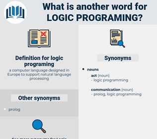 logic programing, synonym logic programing, another word for logic programing, words like logic programing, thesaurus logic programing