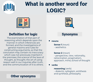 logic, synonym logic, another word for logic, words like logic, thesaurus logic
