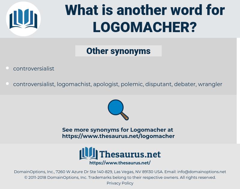 logomacher, synonym logomacher, another word for logomacher, words like logomacher, thesaurus logomacher